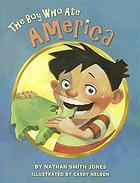 The boy who ate America