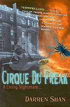Cirque du Freak, living nightmare : the saga of Darren Shan, book 1