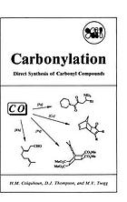 Carbonylation : direct synthesis of carbonyl compounds