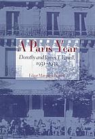 A Paris year : Dorothy and James T. Farrell, 1931-1932