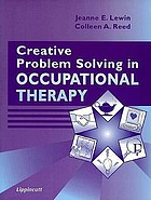 Creative problem solving in occupational therapy : with stories about children