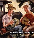 Thomas Hart Benton and the American sound