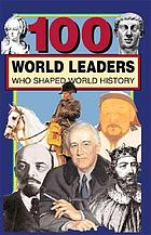 100 world leaders who shaped world history