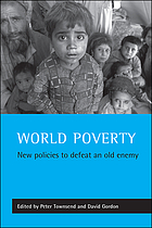 World poverty : new policies to defeat an old enemy