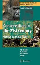 Conservation in the 21st Century:  Gorillas as a Case Study cover image