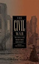 The Civil War : the final year told by those who lived it