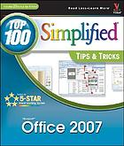 Office 2007 top 100 simplified tips & tricks
