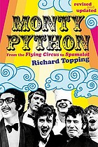 Monty Python : from the Flying Circus to Spamalot