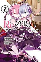 Re:ZERO. Volume 2, starting life in another world