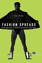 Fashion spreads : word and image in fashion photography since 1980