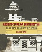 Architecture of Santiniketan : Tagore's concept of space
