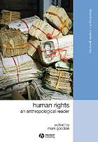 Human rights : an anthropological reader