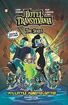 Hotel Transylvania. 2, My little monster-sitter
