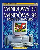 Windows 3.1 & Windows 95 for beginners.