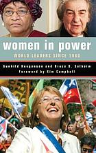 Women in power : world leaders since 1960