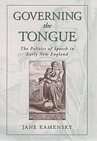 Governing the tongue : the politics of speech in early New England