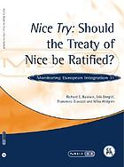 Nice try : should the Treaty of Nice be ratified?