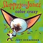 Skippyjon Jones : color crazy