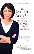 The Muslim next door : the Qur'an, the media, and that veil thing