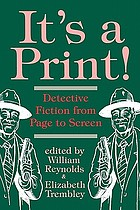 It's a print! : detective fiction from page to screen