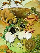 Animals of the Bible; a picture book,