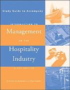 Study guide to accompany Introduction to management in the hospitality industry, ninth edition