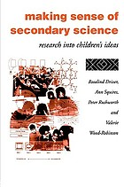 Making sense of secondary science : research into children's ideas