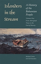 Islanders in the stream : a history of the Bahamian people
