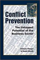 Conflict prevention : the untapped potential of the business sector