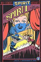 Will Eisner's The Spirit archives. Volume 5, July 5 to December 27, 1942
