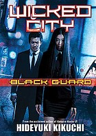 Wicked city : black guard