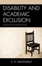 Disability and academic exclusion : voicing the student body