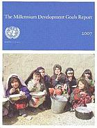 The millennium development goals report 2007.