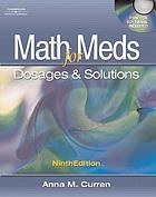 Math for meds : dosages & solutions
