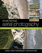Small-format aerial photography : principles, techniques and geoscience applications