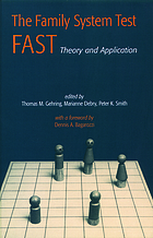 The Family System Test FAST : theory and application