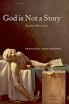 God is not a story : realism revisited