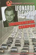Leonardo DiCaprio : environmental champion