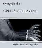 On piano playing : motion, sound, and expression