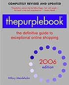 Thepurplebook : the definitive guide to exceptional online shopping