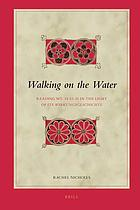 Walking on the water : reading Mt. 14:22-33 in the light of its Wirkungsgeschichte