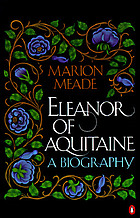 Eleanor of Aquitaine : a biography