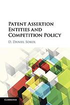 Patent assertion entities and competition policy