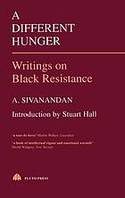A different hunger : writings on Black resistance