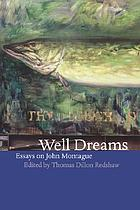 Well dreams : essays on John Montague