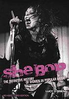 She bop : the definitive history of women in popular music