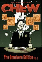 CHEW : the omnivore edition. Vol. 1
