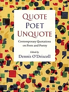 Quote poet unquote : contemporary quotations on poets and poetry