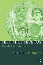 Septimius Severus : the African emperor