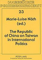 The Republic of China on Taiwan in international politics